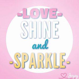 Love - Shine - Sparkle
